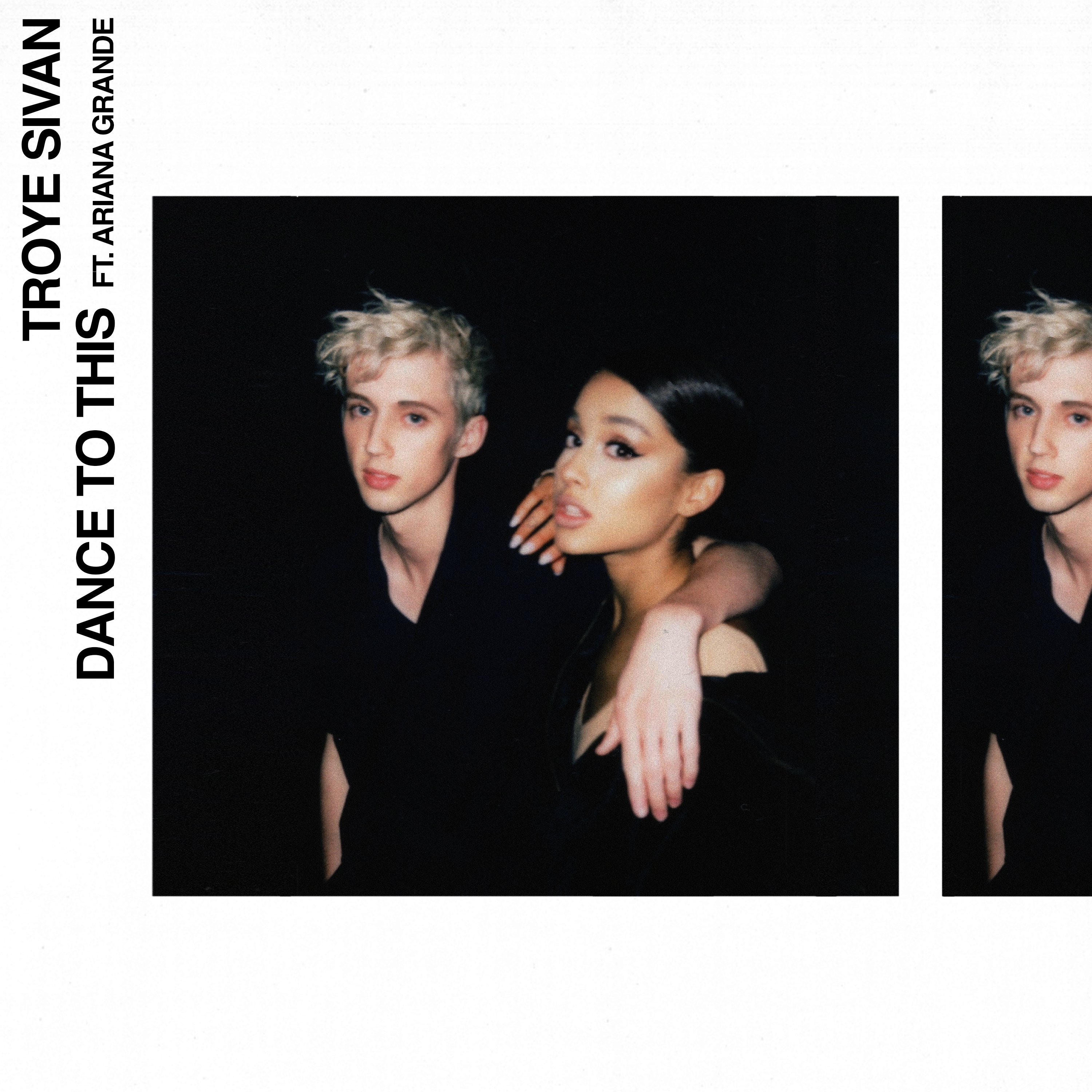 Dance To This Troye Sivan Ariana Grande Artwork