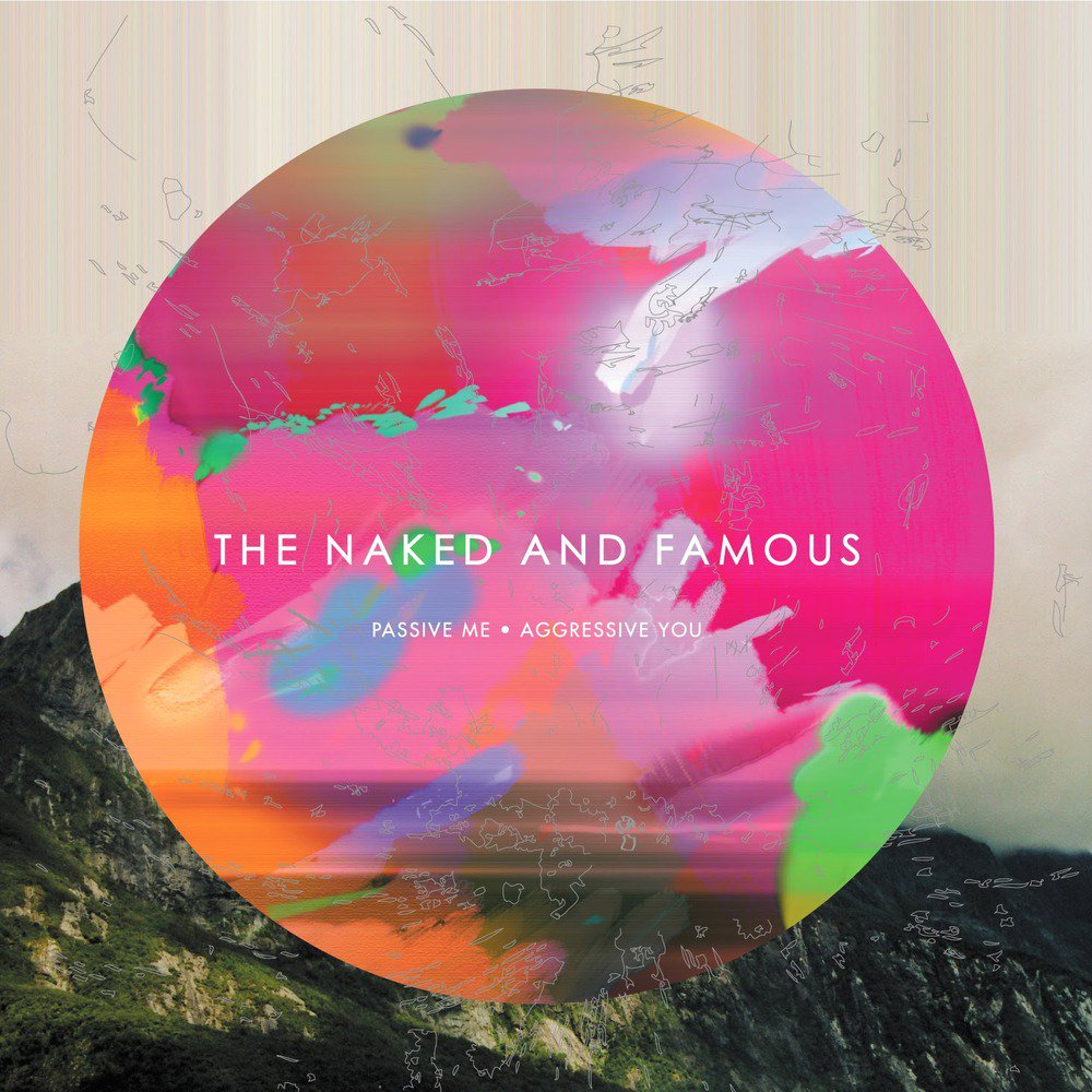 The Naked and Famous Passive Me Aggressive You Album Art